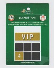 Orig.Ticket / Pass   EM Qualifikation  11.10.2011  BULGARIEN - WALES // VIP  !!