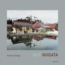 Not Niigata by Andrew Phelps: New