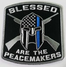 """Thin Blue Line """"Blessed are the Peacemakers""""  Patch  3.75 by 3.5 inches"""