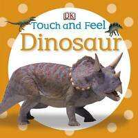 (Good)-Dinosaur (DK Touch and Feel) (Board book)-DK-1409386686