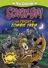 You Choose Stories Scooby-Doo: The Fright at Zombie Farm by Laurie S. Sutton...