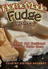 NEW Homemade Fudge Recipes: 50+ Easy Old Fashioned Delicious Fudge Recipes