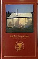Huntin' Camp Tales : Stories, Tips, and Humor (1996, Hardcover)