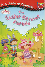 STRAWBERRY SHORTCAKE Easter Bonnet Parade NEW Book ALL ABOARD READING Level 1