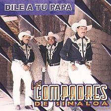 Copmadres De Sinaloa : Dile a Tu Papa CD