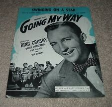 1944 SWINGING ON A STAR from Going My Way Bing Crosby Sheet Music