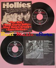 LP 45 7'' THE HOLLIES The day That curly billy Shot down crazy Sam no cd mc dvd