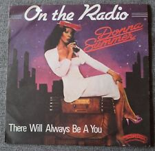Donna Summer, on the radio / there will always be a you, SP - 45 tours  poch 2