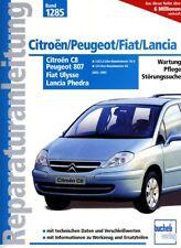 Reparaturanleitung Citroen C8 Peugeot 807 Fiat Ulysse 2002-2014 2.0 2.2 3.0 Buch