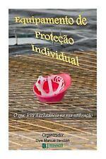 Equipamento de Proteção Individual : O Que Leva à Relutância Na Sua...