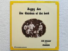 """Vinyl-12""""-LP # John Dailey & Friends # Happy Are The Children of The Lord # 1975"""