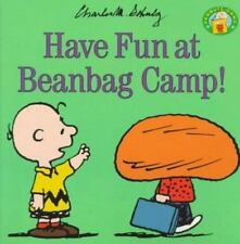 Have Fun at Beanbag Camp (Peanuts) by Schulz, Charles M