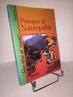 Principes de Naturopathie. Bien-être et santé par Shakra