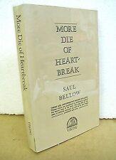 More Die of Heartbreak by Saul Bellow 1987 *Uncorrected Proof*