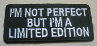 I´m not Perfect Aufnäher Patch Limited Edtion Motorcycle Biker