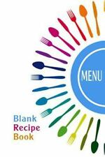 Blank Recipe Book : Cookbook Journal of Recipes From Your Kitchen: Blank