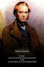The Autobiography of Charles Darwin by Charles Darwin (2012, Paperback)