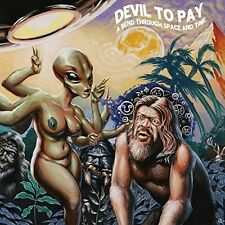 Devil To Pay - Bend Through Space And Time [New Vinyl]