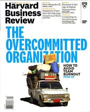 Harvard Business Review September/October 2017 The Overcommitted Organization