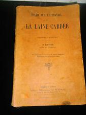 catalogue - livre - etude sur le travail de la laine cardée ( ref 15 )