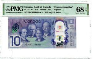 "Canada $10 Dollar Banknote 2017 BC-75 PMG Superb UNC 68 EPQ ""Commemorative"""