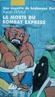 La morte du bombay express-Sarah Dars-Inspecteur Bhramane -Livre
