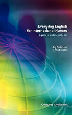 NEW Everyday English for International Nurses: A Guide to Working in the UK, 1e