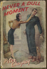 Never A Dull Moment-Peter Cheyney-Scarce UK First Edition in Dust Jacket-1942