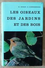 Les Oiseaux des Jardins et des Bois HENZE & ZIMMERMANN éd Delachaux Niestlé 1968