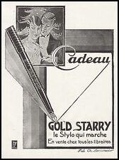 Publicité Stylo Plume Porte Plume GOLD STARRY  photo vintage print ad  1927 - 5h