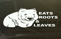 Eats Roots and Leaves Wombat Vinyl Sticker 200 mm Funny aussie made & design 4x4