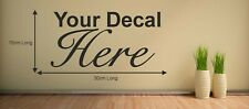 Personalised Custom Vinyl Sticker Decal Mural Wall Quote Logo Image Design Stick