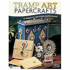 Tramp Art Papercrafts: 25 Projects for Corrugated Paper (Paperback or Softback)