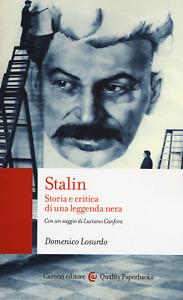 Stalin. Storia e critica di una leggenda nera - Losurdo Domenico