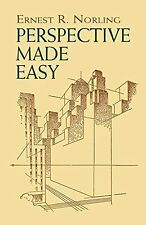Perspective Made Easy (Dover Art Instruction) by Ernest R. Norling, (Paperback),