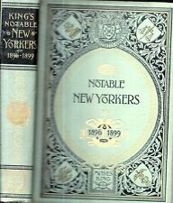 RARE 1899 FINE BINDING NEW YORK NOTABLES ILLUSTRATED FIRST EDITION MOSES KING GI