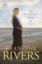 The Atonement Child by Francine Rivers (2012, Trade Paperback)