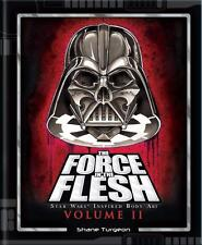THE FORCE IN THE FLESH STAR WARS TATTOO BOOK VOL.2