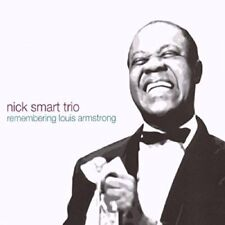 Nick Smart Trio - Remembering Louis Armstrong [CD]