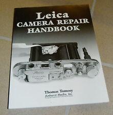 Leica Camera Repair Handbook: Repairing & Restoring Collectible Leica Cameras