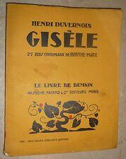 Le Livre de Demain : Gisèle; Henri Duvernois illustré par Berthe Marx, Woodcuts