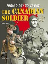 CANADIAN SOLDIER IN WORLD WAR II: From D-Day to VE-Day, General AAS, General, Ca