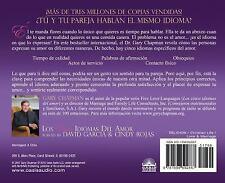 Los Cinco Idiomas del Amor : Como Expresar un Verdadero Compromiso a Tu...