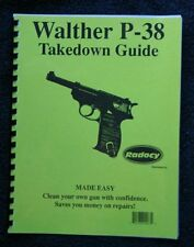 Walther   Model  P-38   P38  Takedown Disassembly Assembly Guide Radocy  NEW