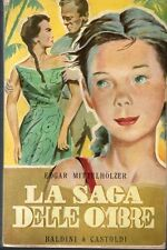 1967: EDGAR MITTELHOLZER - LA SAGA DELLE OMBRE - BALDINI & CASTOLDI