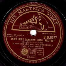 1942 GLENN MILLER 78 UNDER BLUE CANADIAN SKIES / ADIOS UK HMV BD 5727 EX-