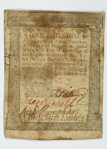 1775 Pennsylvania One Shilling Early US Colonial Note 1S - October 25th PA-185