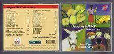 JACQUES IBERT CD PIECES POUR PIANO JEAN YVES SEBILLOTTE