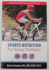 Sports Nutrition for Young Triathletes Seebohar Human Development Performance