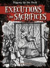 Executions and Sacrifices (Digging Up the Dead)-ExLibrary